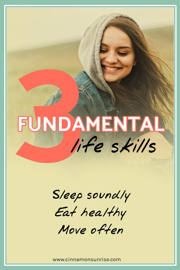Three Fundamental Life Skills