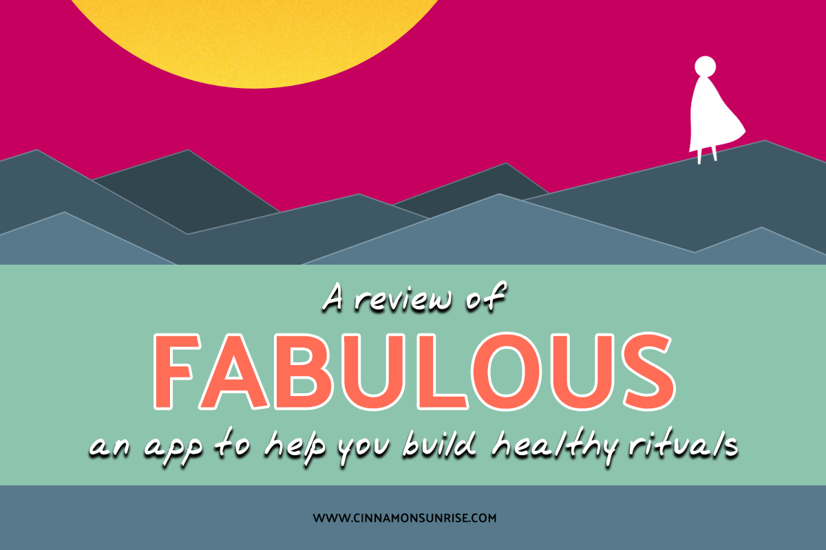 Review of Fabulous - an app to help you complete routines