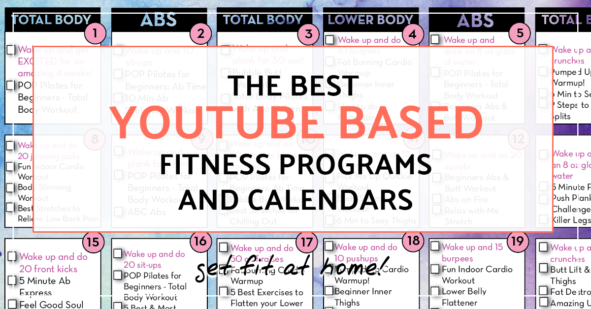 Calendario Fit.Youtube Based Fitness Programs Structured Workout Programs
