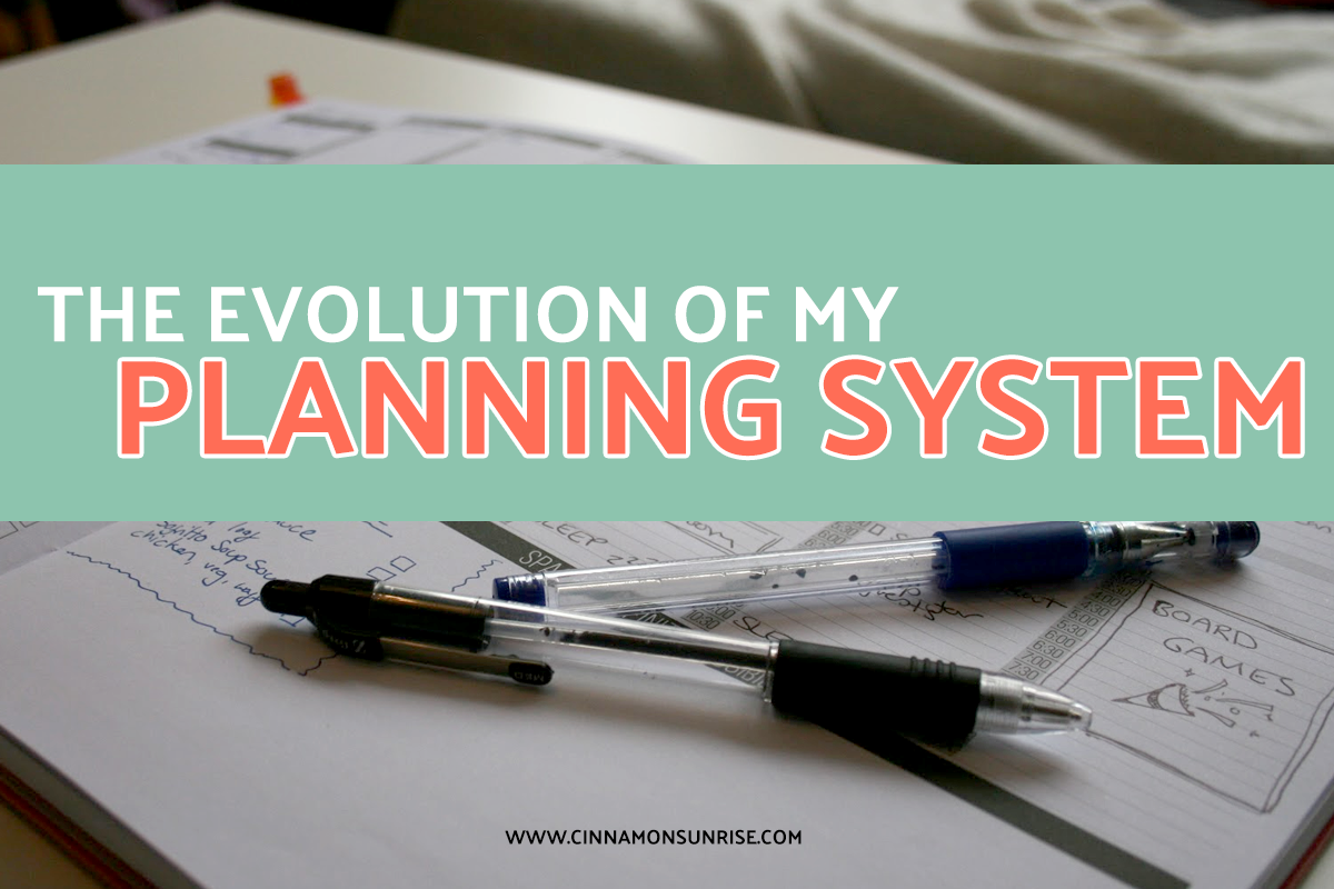The Evolution of my Planning System