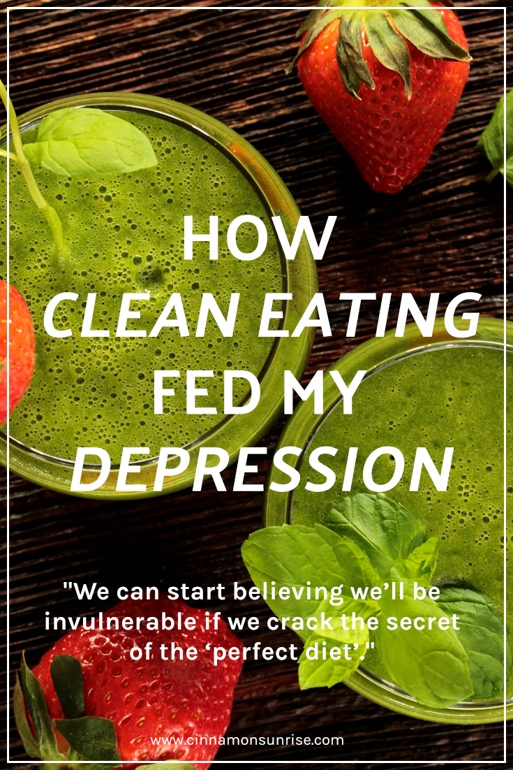 Text that reads 'How clean eating fed my depression' over a background of green smoothies and fresh fruit.