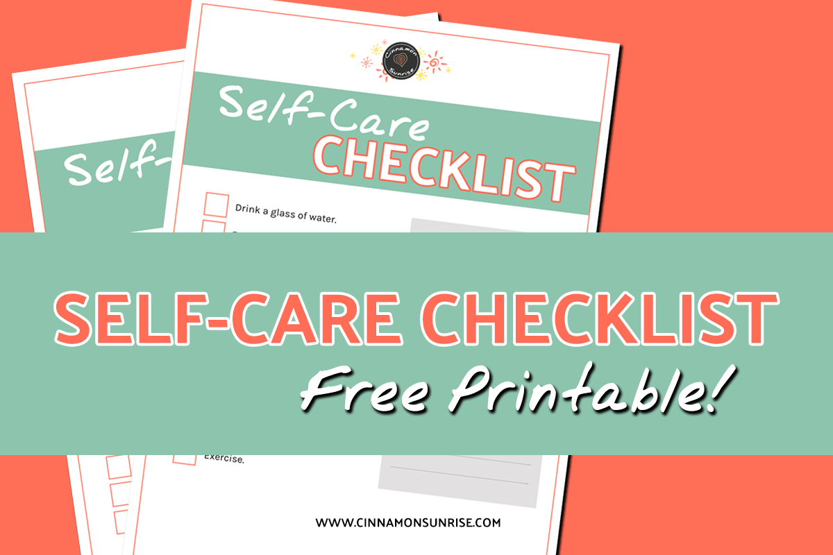 Self-Care Checklist - Free Printable