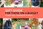 Gift Guide for those on a budget