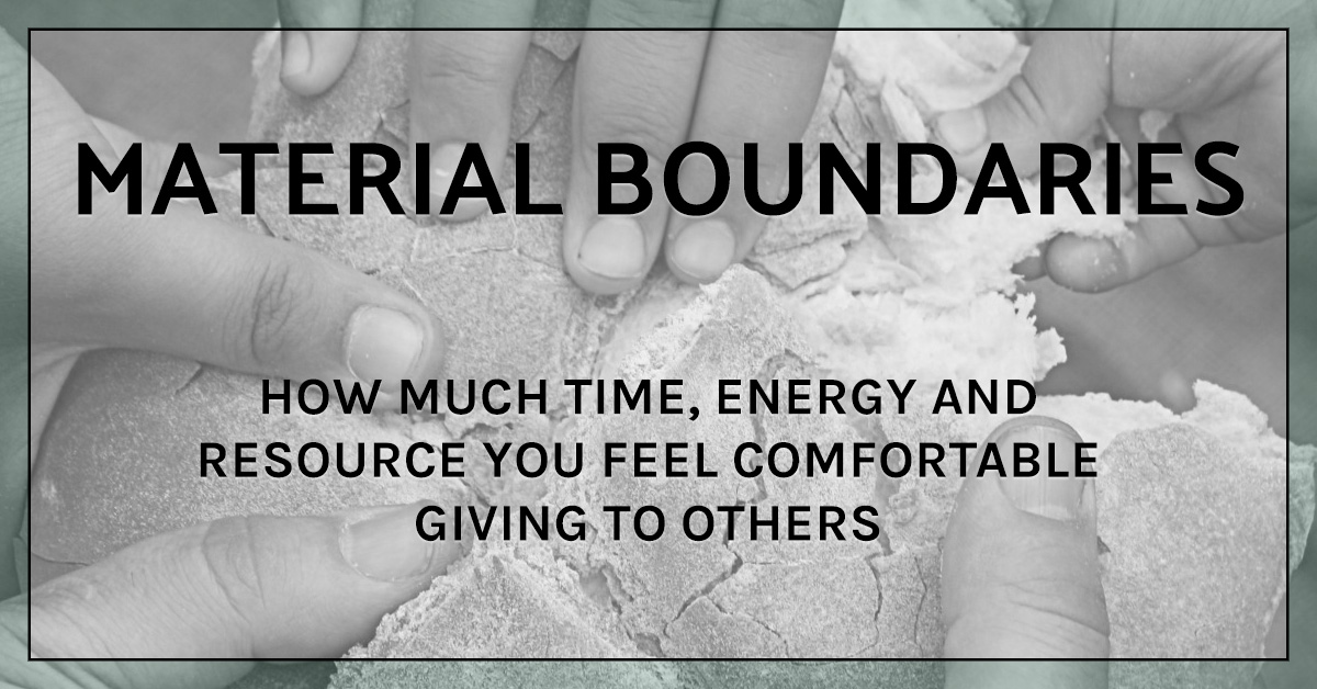 How to set healthy boundaries: Material Boundaries
