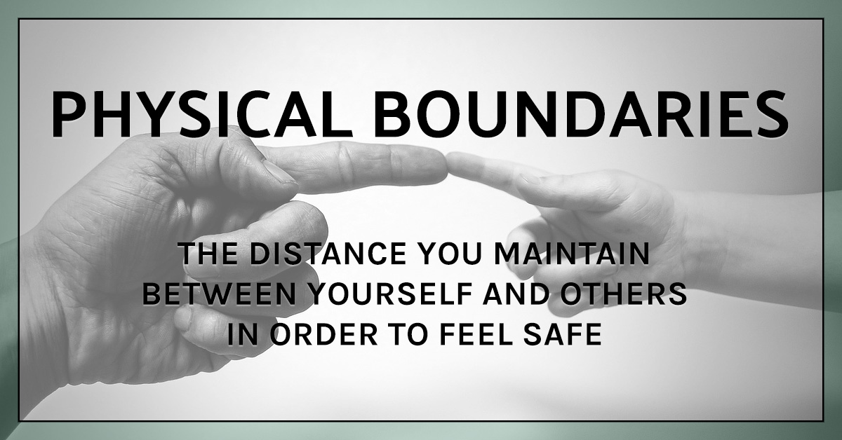 How to set healthy boundaries: Physical Boundaries