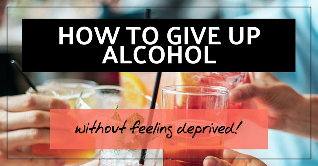 How to stop drinking - without feeling deprived